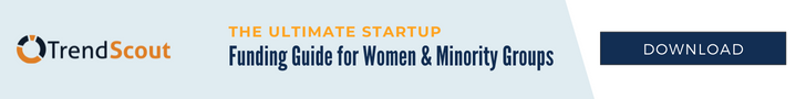TS [CTA] The Ultimate Startup Funding Guide for Women & Minority Groups - SEPT.2021